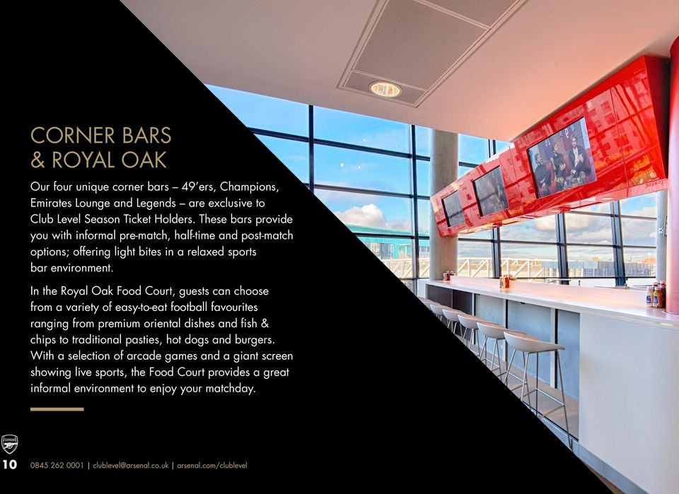 In the Royal Oak Food Court, guests can choose from a variety of easy-to-eat football favourites ranging from premium oriental dishes and fish & chips to traditional pasties,