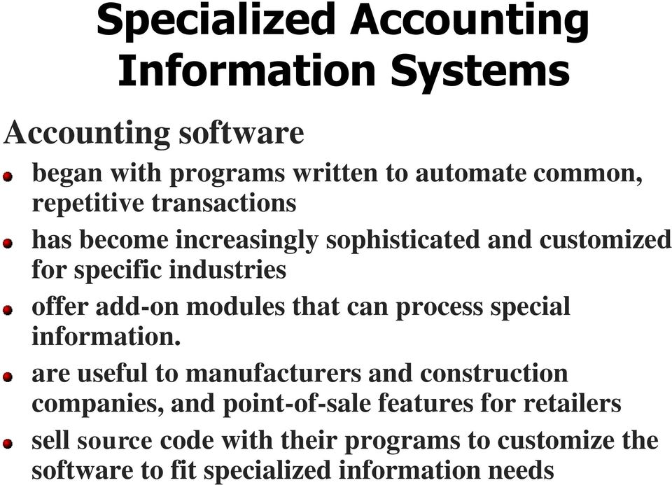 modules that can process special information.
