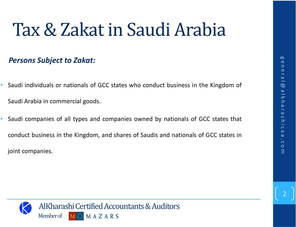 Saudi companies of all types and companies owned by nationals of GCC states that