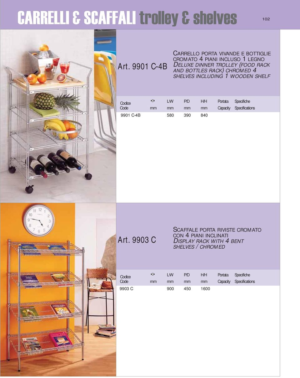 TROLLEY (FOOD RACK AND BOTTLES RACK) CHROMED 4 SHELVES INCLUDING 1 WOODEN SHELF 9901 C-4B