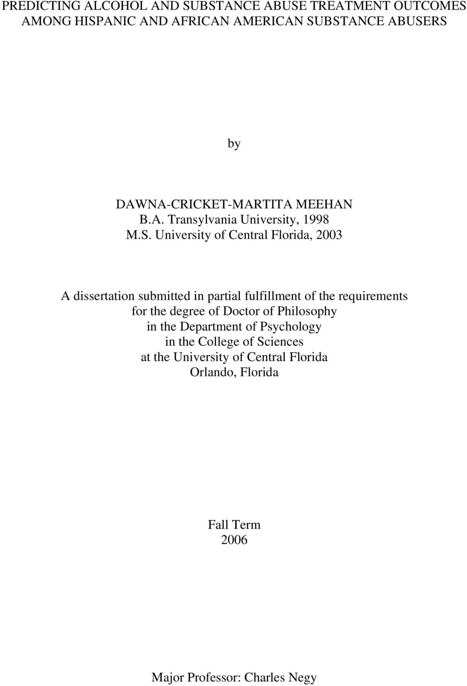 University of Central Florida, 2003 A dissertation submitted in partial fulfillment of the requirements for the degree