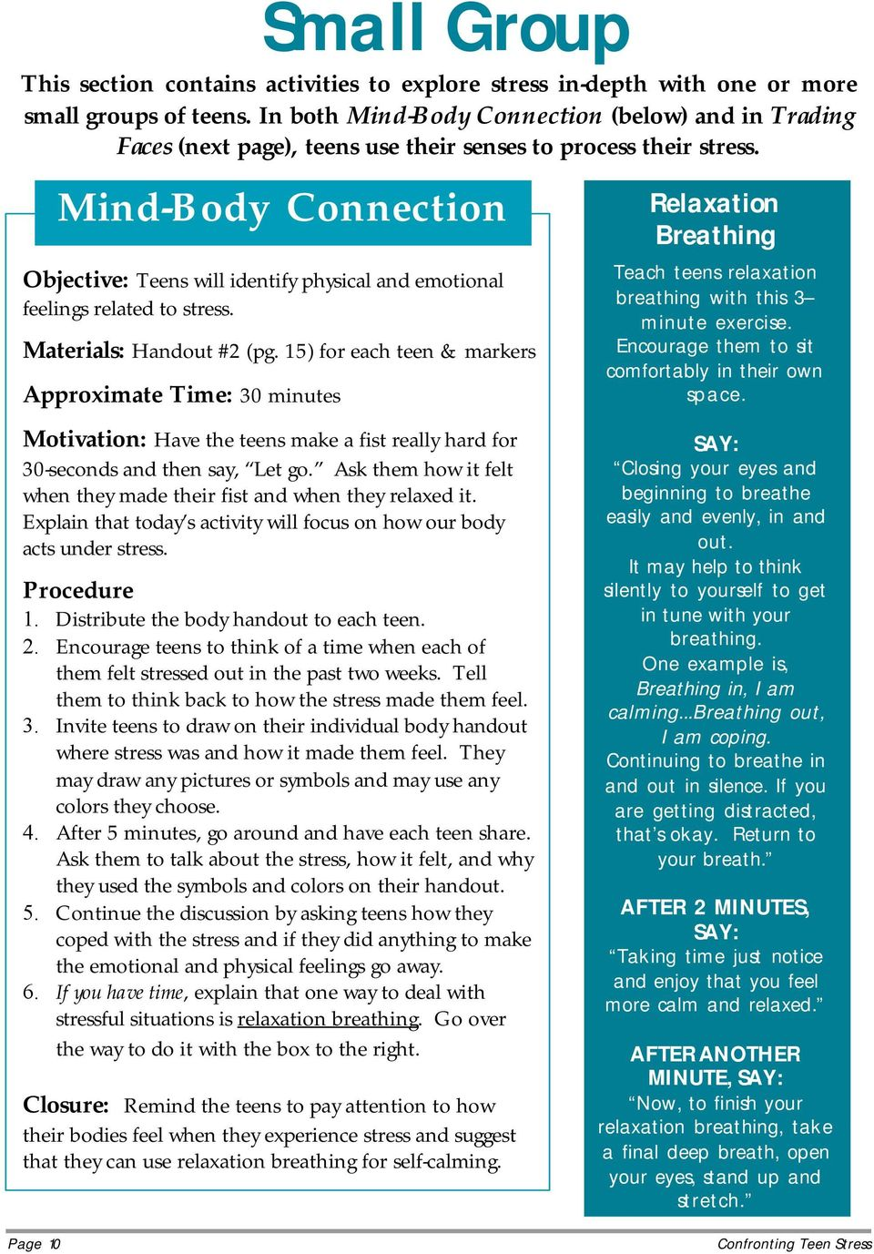 Mind-Body Connection Objective: Teens will identify physical and emotional feelings related to stress. Materials: Handout #2 (pg.
