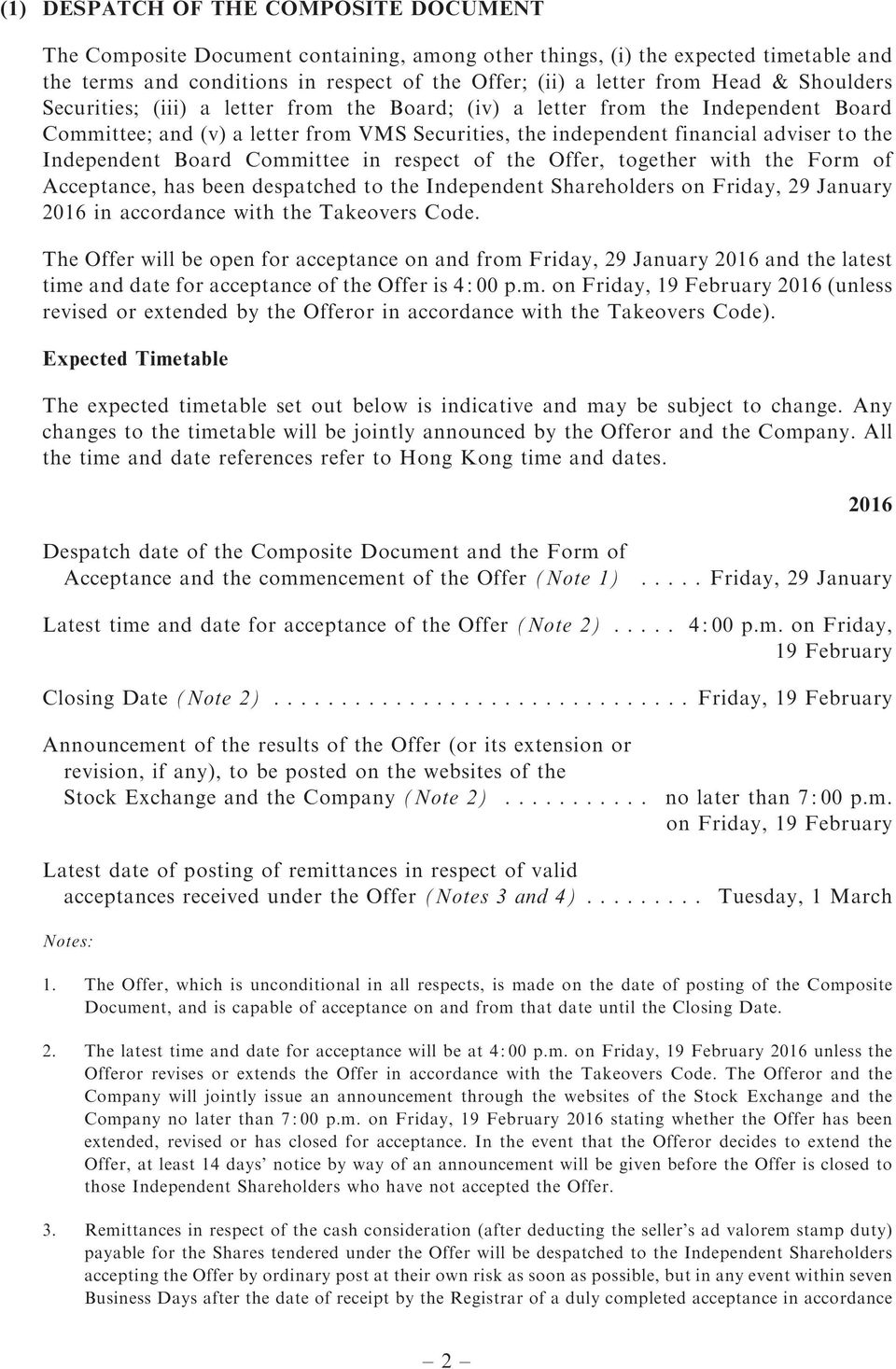 Board Committee in respect of the Offer, together with the Form of Acceptance, has been despatched to the Independent Shareholders on Friday, 29 January 2016 in accordance with the Takeovers Code.