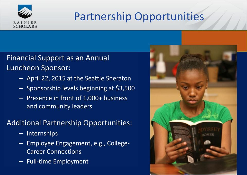 front of 1,000+ business and community leaders Additional Partnership Opportunities: