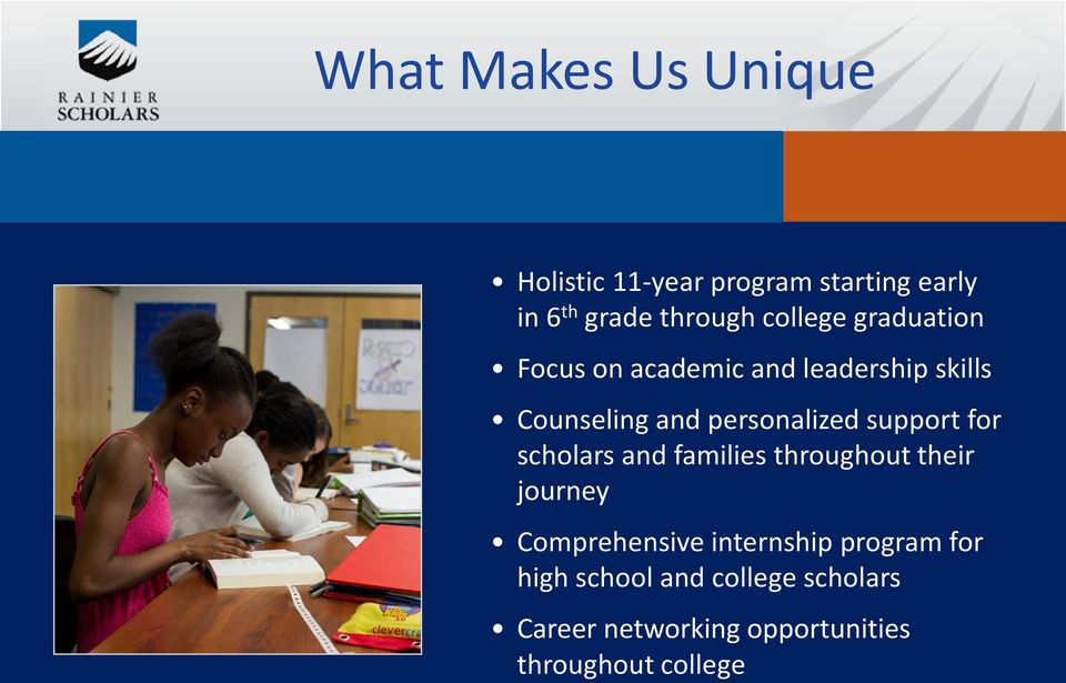 support for scholars and families throughout their journey Comprehensive internship