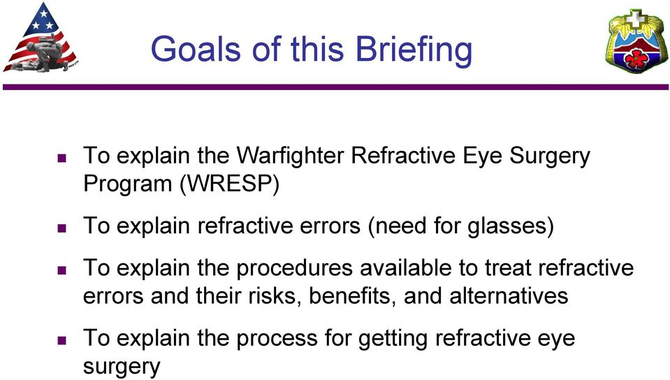the procedures available to treat refractive errors and their risks,