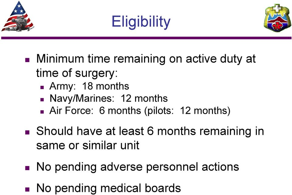 (pilots: 12 months) Should have at least 6 months remaining in same