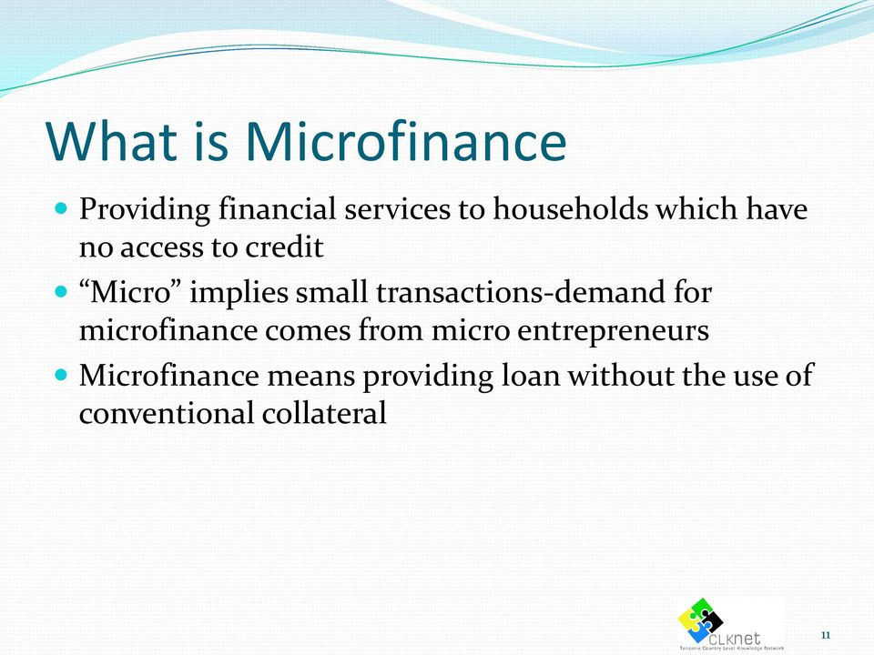 transactions-demand for microfinance comes from micro