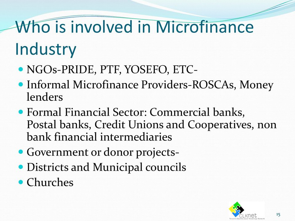 banks, Postal banks, Credit Unions and Cooperatives, non bank financial