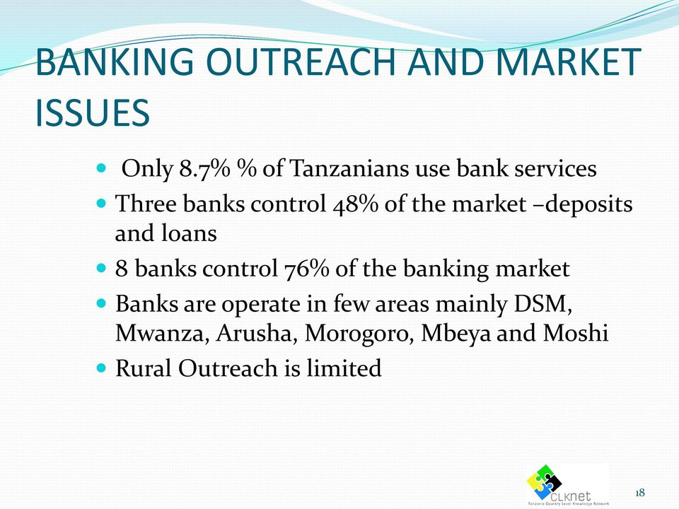 market deposits and loans 8 banks control 76% of the banking market