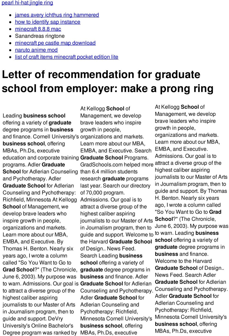 prong ring Leading business school offering a variety of graduate degree programs in business and finance. Cornell University's business school, offering MBAs, Ph.