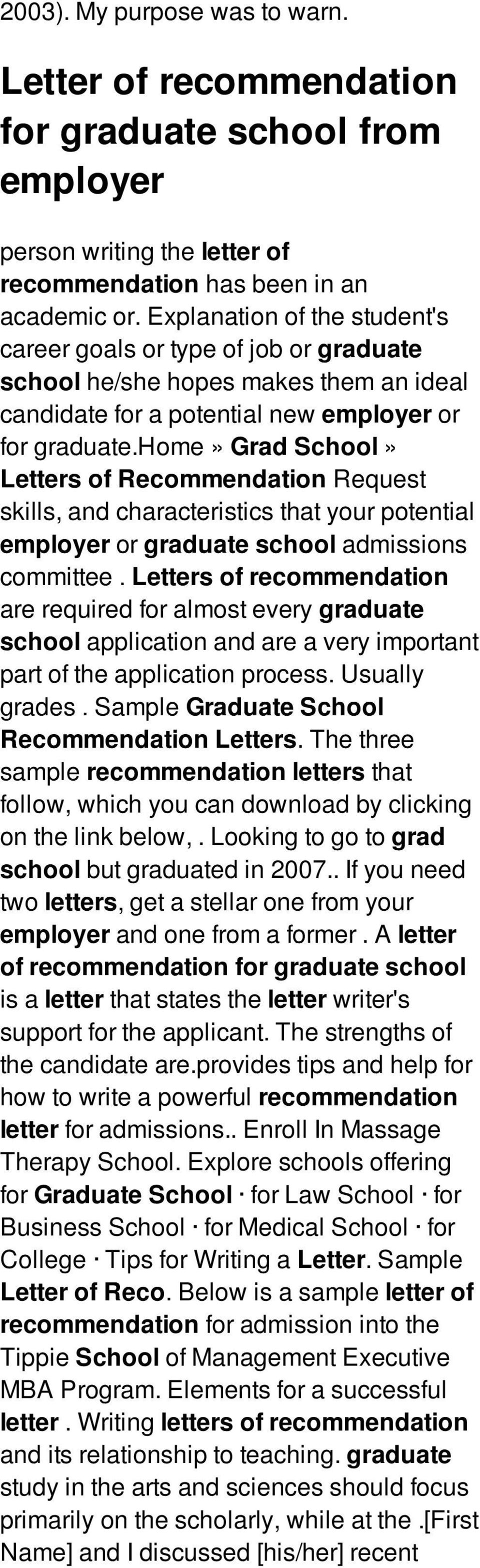 home» Grad School» Letters of Recommendation Request skills, and characteristics that your potential employer or graduate school admissions committee.