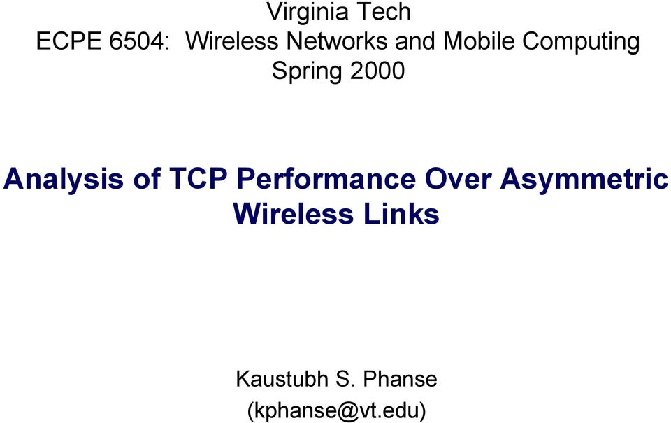 Analysis of TCP Performance Over