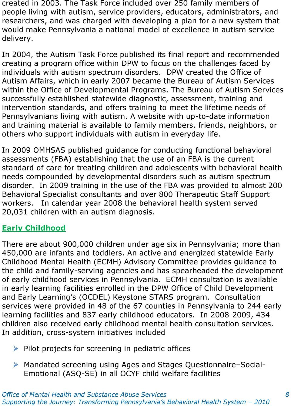 that would make Pennsylvania a national model of excellence in autism service delivery.