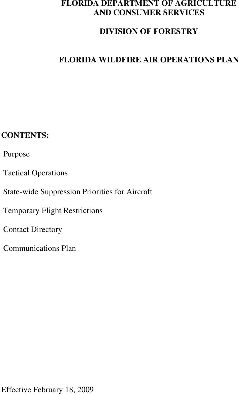 Operations State-wide Suppression Priorities for Aircraft Temporary