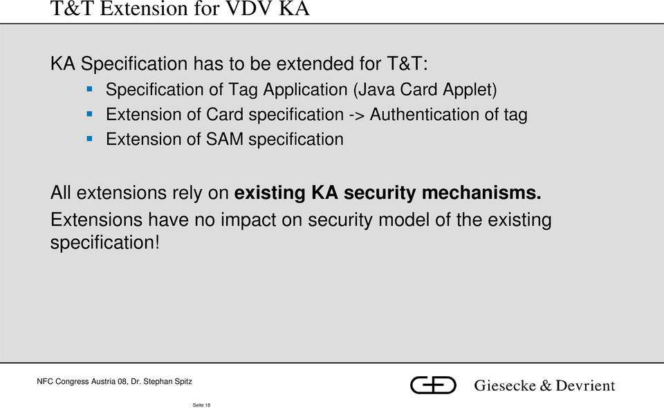 tag Extension of SAM specification All extensions rely on existing KA security
