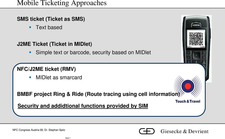 ticket (RMV) MIDlet as smarcard BMBF project Ring & Ride (Route tracing using