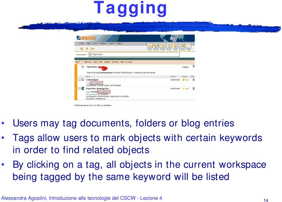 find related objects By clicking on a tag, all objects in the