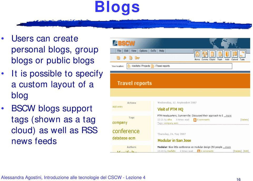a custom layout of a blog BSCW blogs support