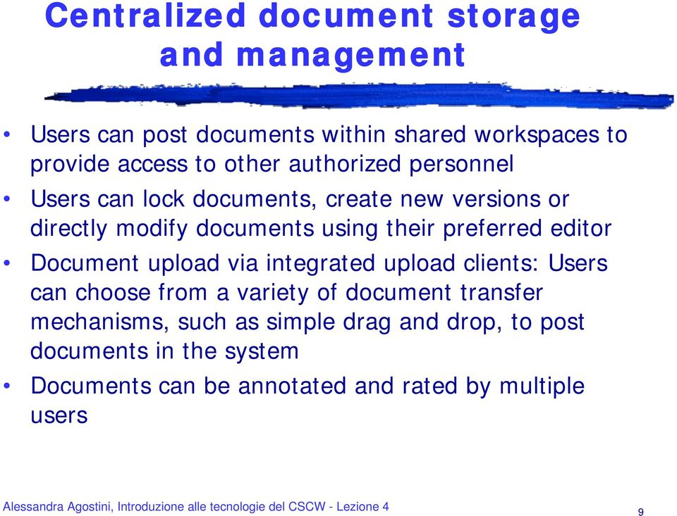 preferred editor Document upload via integrated upload clients: Users can choose from a variety of document transfer