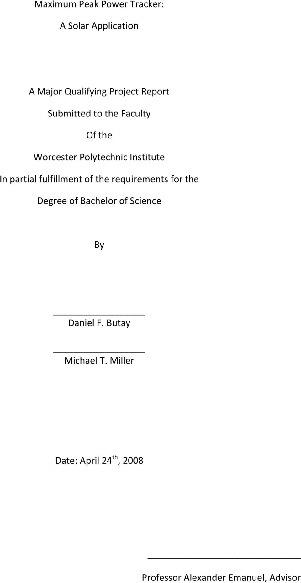 partial fulfillment of the requirements for the Degree of Bachelor of Science By