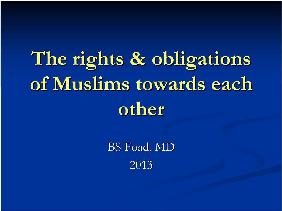 Muslims towards