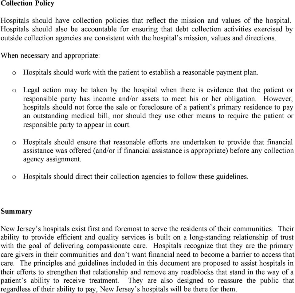 When necessary and appropriate: o Hospitals should work with the patient to establish a reasonable payment plan.