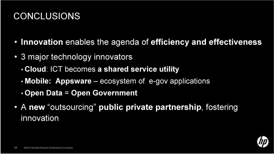 ecosystem of e-gov applications Open Data = Open Government A new outsourcing