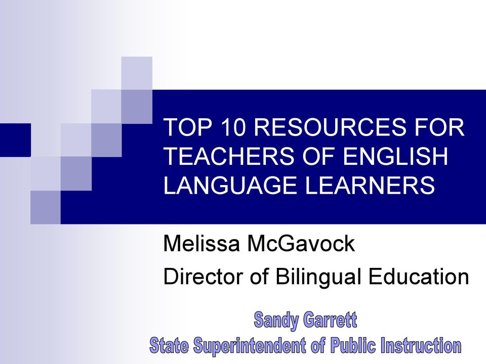 LANGUAGE LEARNERS Melissa