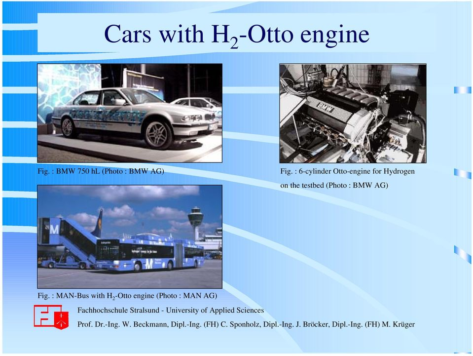 : 6-cylinder Otto-engine for Hydrogen on the