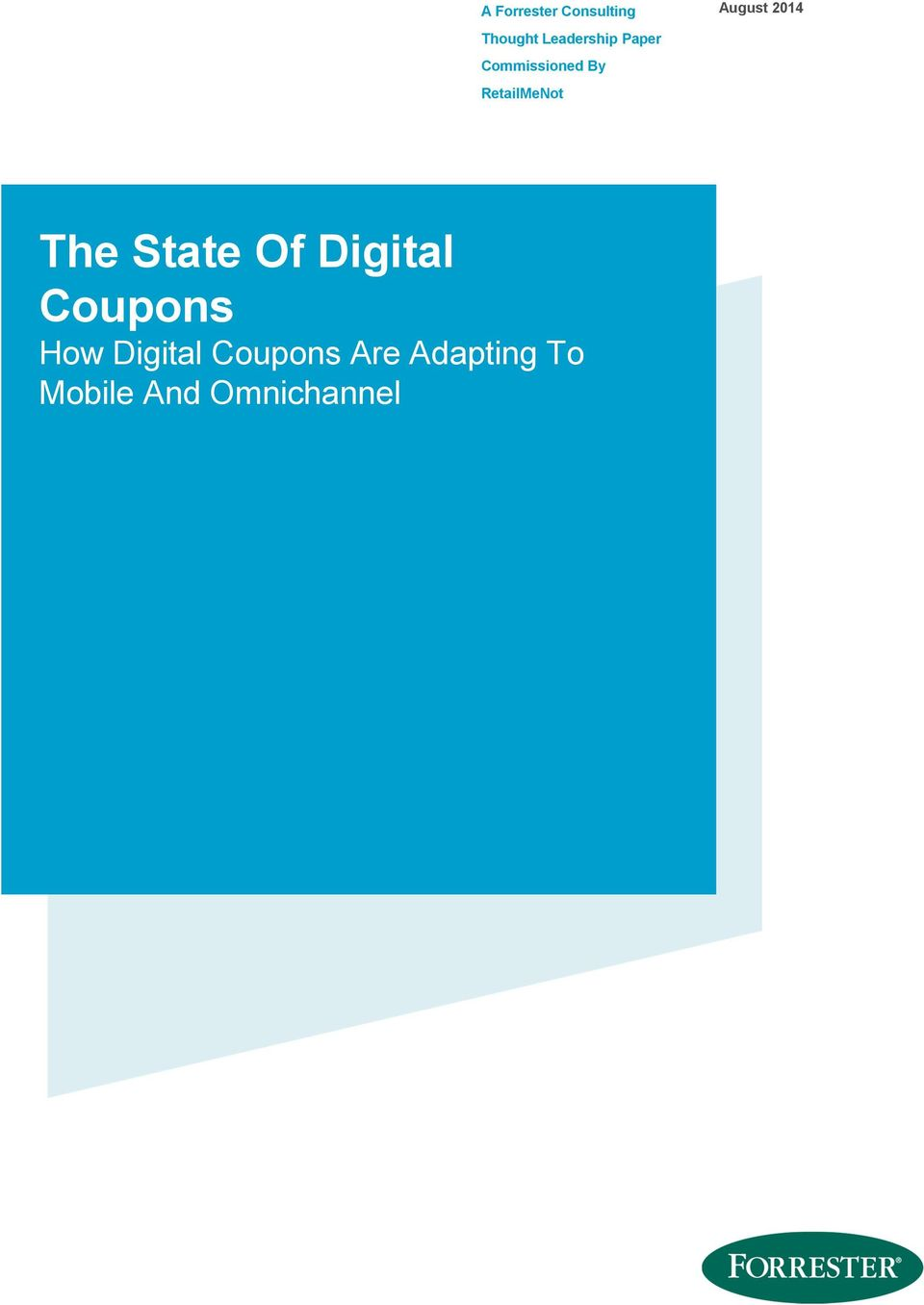 RetailMeNot The State Of Digital Coupons