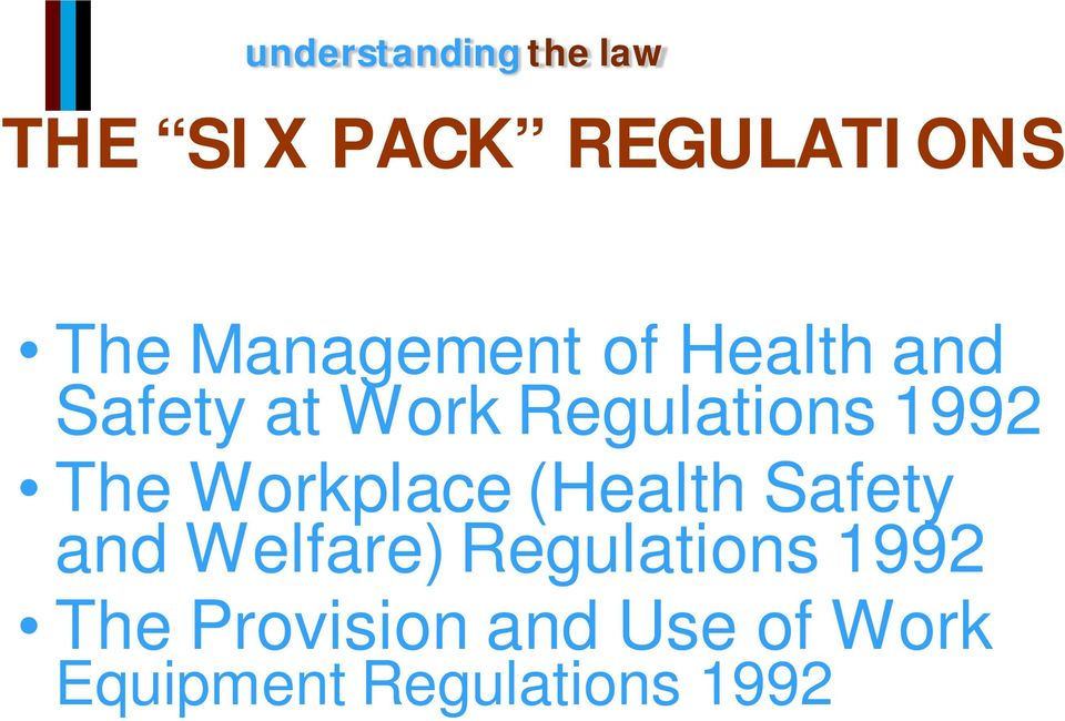 (Health Safety and Welfare) Regulations 1992 The