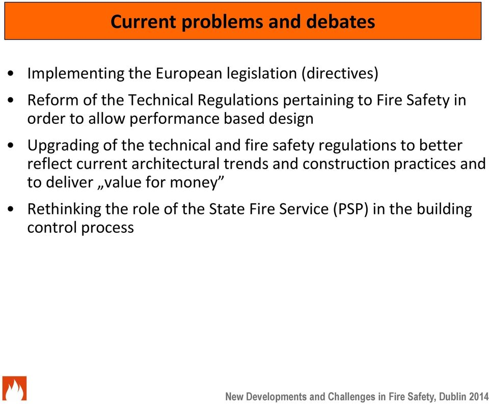 technical and fire safety regulations to better reflect current architectural trends and construction