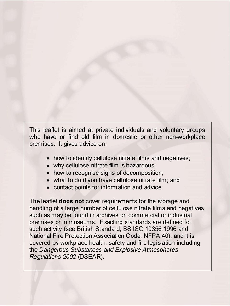 film; and contact points for information and advice.