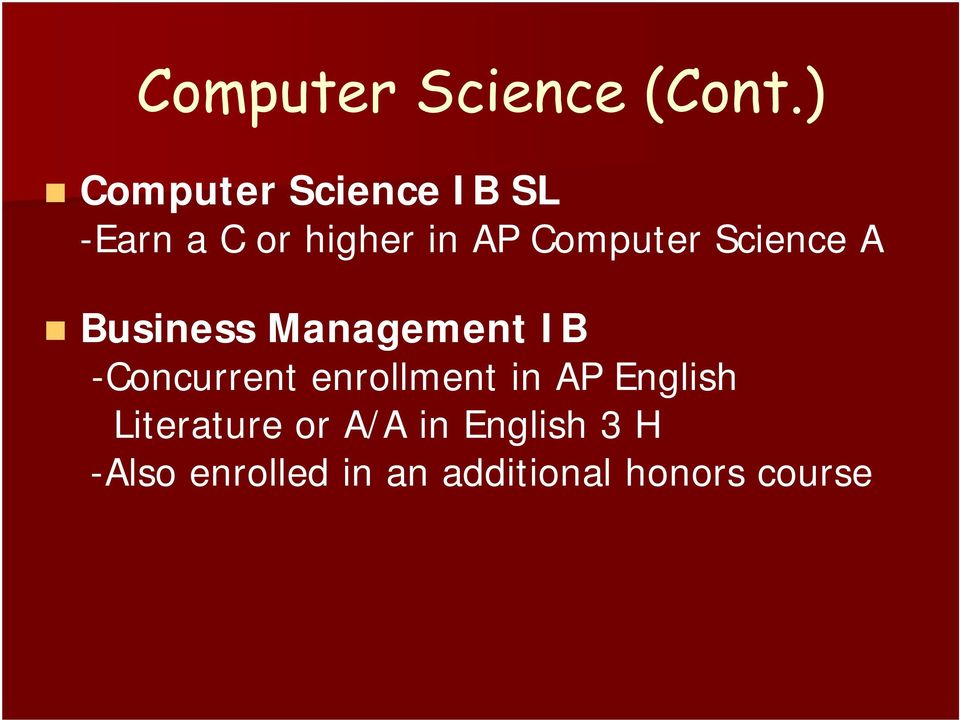 Computer Science A Business Management IB -Concurrent
