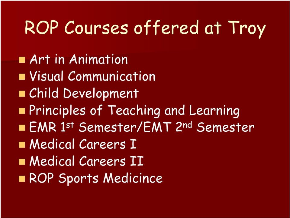 Teaching and Learning EMR 1 st Semester/EMT 2 nd