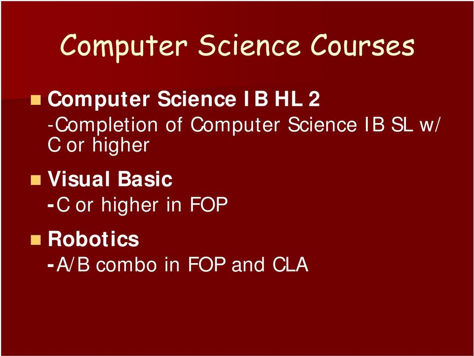 SL w/ C or higher Visual Basic -C or