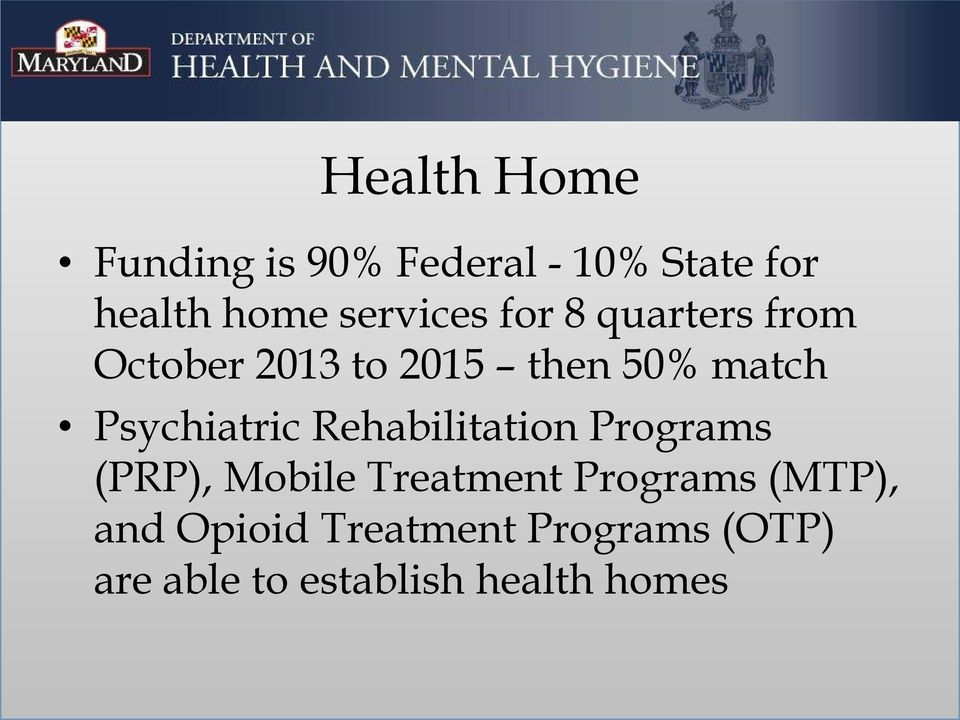 Psychiatric Rehabilitation Programs (PRP), Mobile Treatment Programs