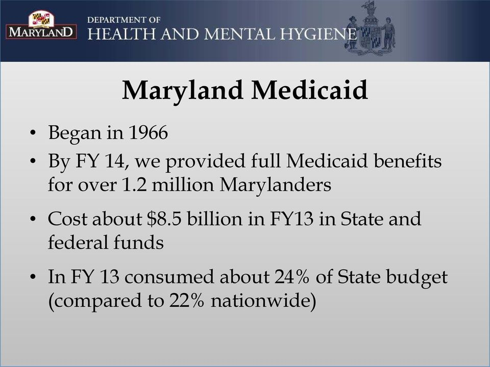 2 million Marylanders Cost about $8.
