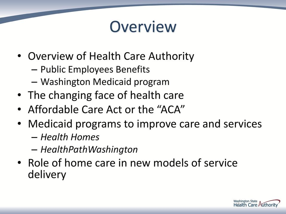 Care Act or the ACA Medicaid programs to improve care and services Health
