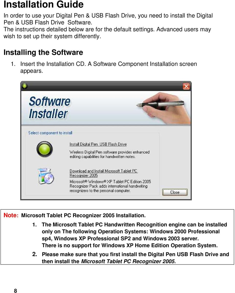 Note: Microsoft Tablet PC Recognizer 2005 Installation. 1.