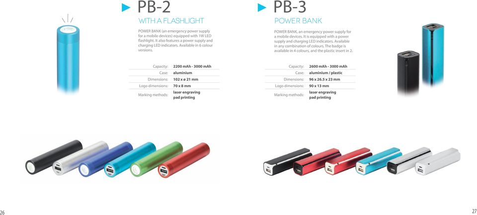 PB-3 POWER BANK POWER BANK, an emergency power supply for a mobile devices. It is equipped with a power supply and charging LED indicators.
