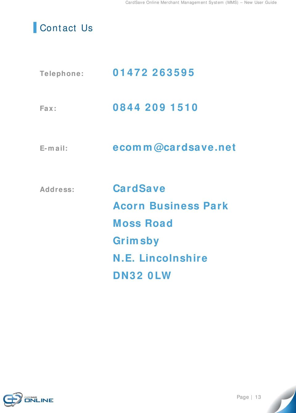 net Address: CardSave Acrn Business Park