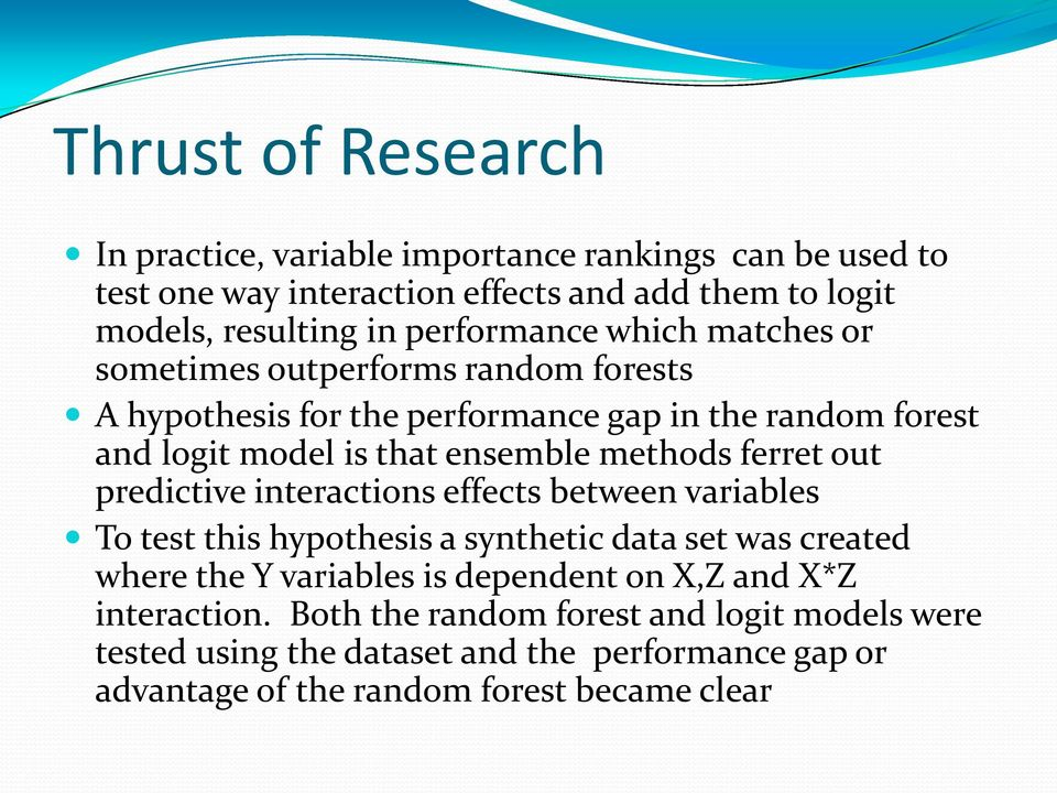 methods ferret out predictive interactions effects between variables To test this hypothesis a synthetic data set was created where the Y variables is