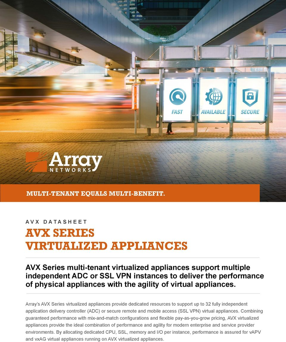with the agility of virtual appliances.