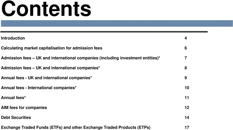 Annual fees - UK and international companies* 9 Annual fees - International companies* 10 Annual fees* 11