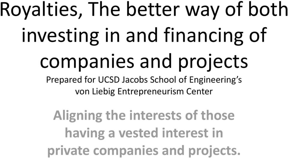 Engineering s von Liebig Entrepreneurism Center Aligning the