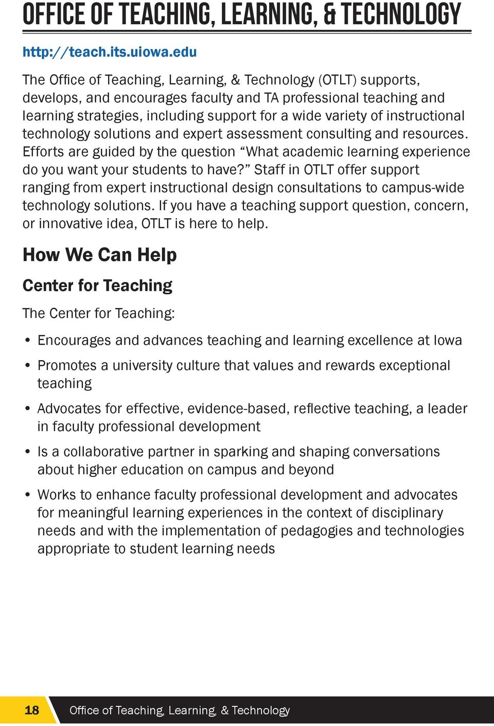 instructional technology solutions and expert assessment consulting and resources. Efforts are guided by the question What academic learning experience do you want your students to have?