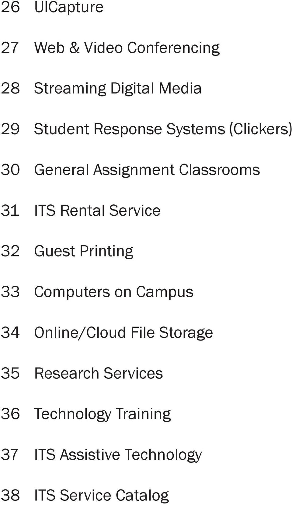 Service 32 Guest Printing 33 Computers on Campus 34 Online/Cloud File Storage 35
