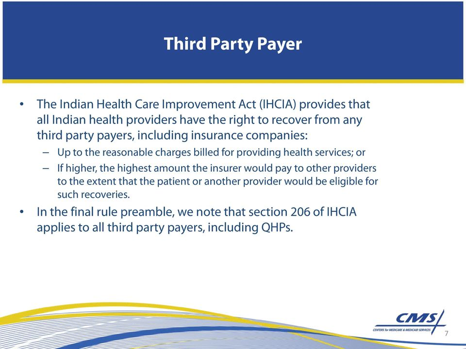 higher, the highest amount the insurer would pay to other providers to the extent that the patient or another provider would be